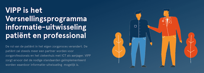 VIPP is het Versnellingsprogramma informatie-uitwisseling patiënt en professional